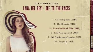 Lana del rey - off to the races (covers evolution)
