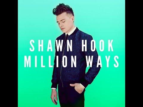 Million Ways - Shawn Hook (lyric video)