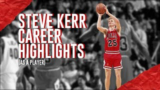 Steve Kerr's Career Highlights (As A Player)