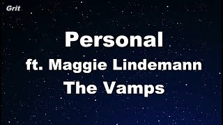 Personal - The Vamps, Maggie Lindemann Karaoke 【No Guide Melody】 Instrumental