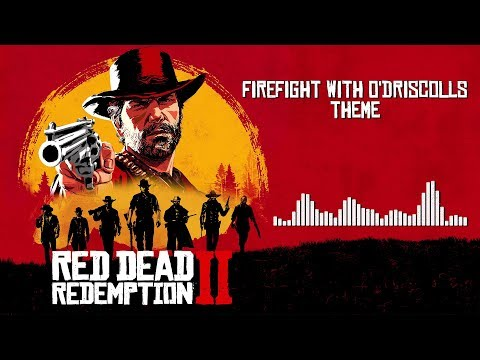 Red Dead Redemption 2  Soundtrack - Firefight With O&39;Driscolls   With Visualizer