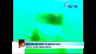 Pengibaran Bendera 17 Agustus 2014 di Bawah Laut di Tanjung Lesung, Banten [Liputan6 Petang]