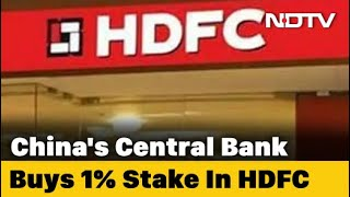 People's Bank Of China Acquires 1% Stake In HDFC