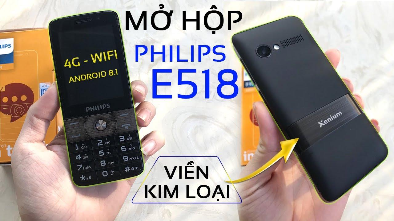 Mở Hộp Philips E518, Điện thoại bàn phím pin khủng dùng hệ điều hành Android mới nhất