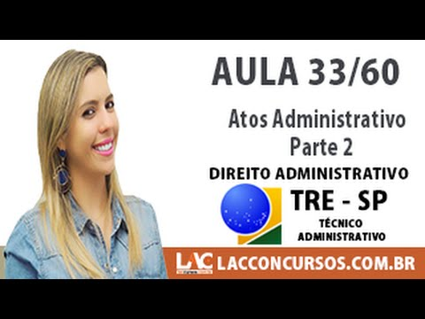 33/60 - Concurso TRE SP 2016 - Atos Administrativo   Parte 2