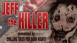 """Jeff the Killer"" Creepypasta Audio Horror Radio Theater Video - Chilling Tales for Dark Nights"