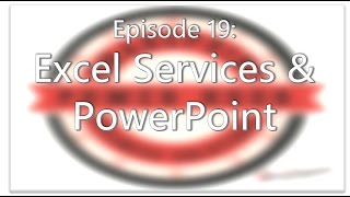 SharePoint Power Hour Episode 19: Excel Services & PowerPoint