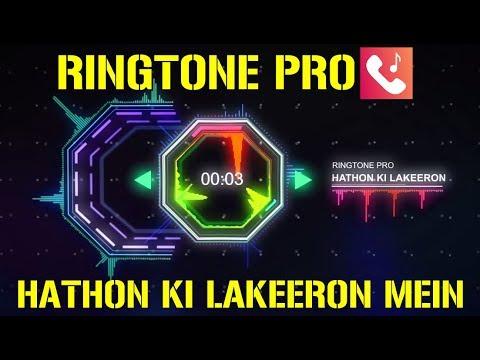 HATHON KI LAKEERON MEIN Romantic Ringtone For Mobile || RINGTONE PRO || Free Ringtone