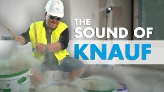 The Sound of Knauf