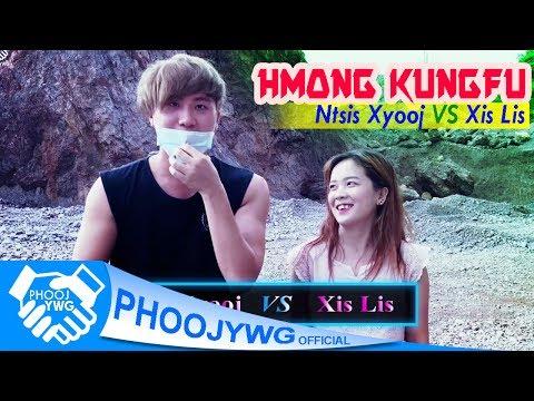 Ntsis Xyooj VS Xis Lis - Hmong KungFu Funny (Test) thumbnail