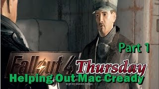 Helping Mac Cready to Retrieve a Cure Part 1 Fallout 4 Thursday