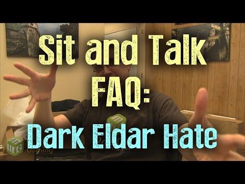 Sit and Talk FAQ:  Why I Don't Like Dark Eldar