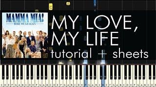 Mamma Mia! Here We Go Again - My Love, My Life - Piano Tutorial + Sheets