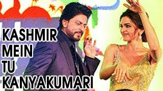 Kashmir Main Tu Kanyakumari Chennai Express song OUT