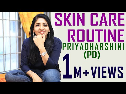 Skin Care Routine by Priyadharshini(PD) / 2017 India/ Secrets to Beautiful Skin