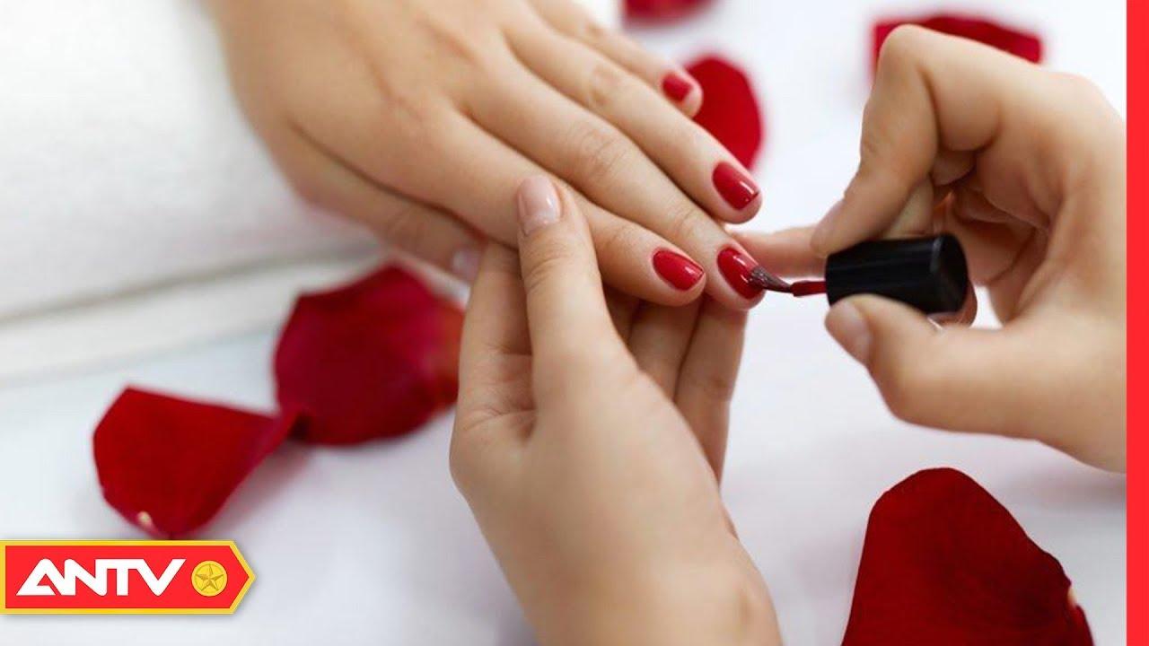 Tác hại kinh hoàng của việc sơn móng tay sẽ khiến bạn thay đổi thói quen làm đẹp | SKMN | ANTV