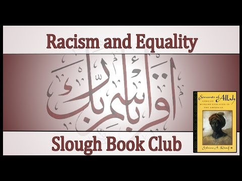 Slough Book Club ¦ Racism and Equality ¦ Servants of Allah: African Muslims Enslaved in the Americas