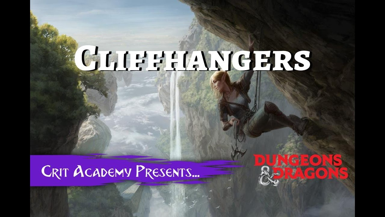 Cliffhangers in Dungeons and Dragons