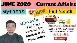JUNE 2020 Full Month Current Affairs For all competitive exams Smartway Guwahati