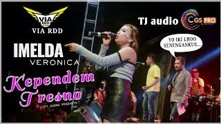 Kependem Tresno || Imelda Veronica || OM ViA RDD Live Pojok - Ponggok