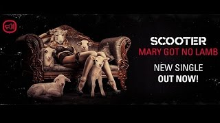 Scooter - Mary Got No Lamb (Arena Mix)(Official Audio HD)