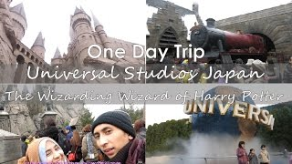 One Day Trip: Wizarding World of Harry Poter at Universal Studios Japan