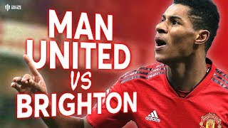 Manchester United vs Brighton PREMIER LEAGUE PREVIEW