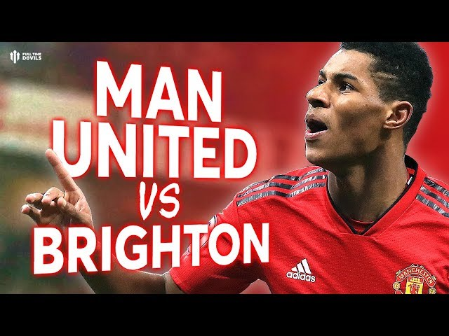 Manchester United vs Brighton PREMIER LEAGUE PREVIEW