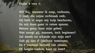 Psalm 4 vers 1 en 4 - Wil mij, wanneer ik roep, verhoren