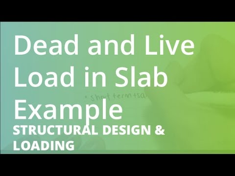 Dead And Live Load In Slab Example | Structural Design & Loading
