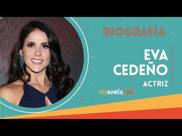 Biografía Eva Cedeño