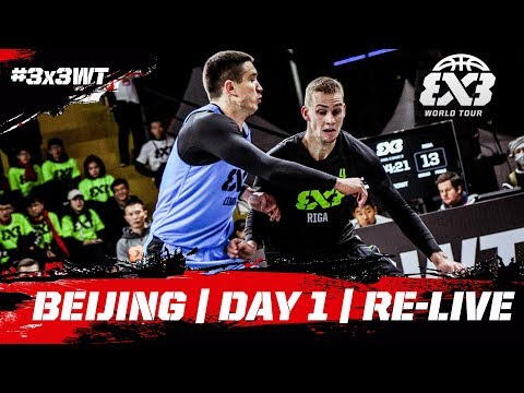 FIBA 3x3 World Tour Bloomage Beijing Final 2017 - Day One - Re-Live - Beijing, China