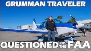 Grumman Pilot Questioned By The FAA! - Flight & Pilot Interview