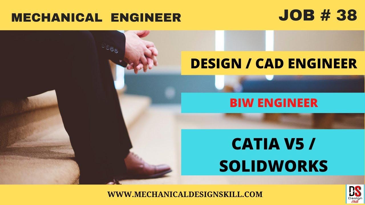 Job Update 38 Mechanical Design Engineer I Design Engineer I Biw Engineer I Catia Solidwork Job Youtube