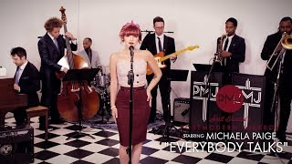 Everybody Talks  - Neon Trees (Vintage Otis Redding Style Cover) ft. Michaela Paige