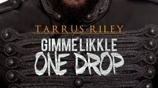 Tarrus Riley - Gimme Likkle One Drop [Tropical Escape Riddim] Dec 2012