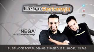Eletro Sertanejo - Nega (Luan Santana) - Remix Oficial