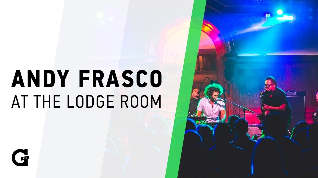 Andy Frasco live at the Lodge Room in Los Angeles