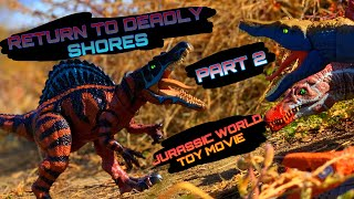 JURASSIC WORLD TOY MOVIE: RETURN TO DEADLY SHORES PART 2