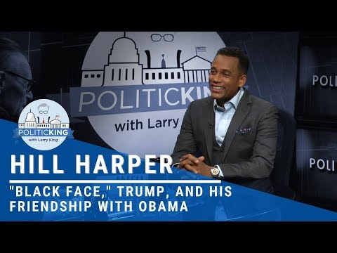 "Hill Harper Talks ""Black Face,"" Trump, And His Friendship With Obama"