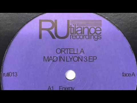 Ortella - Energy - Mad In Lyon 3 EP [Rutilance Recordings 2017]