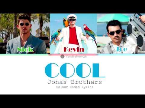 Cool - Jonas Brothers (Colour Coded Lyrics) | Lifesabigtimerush