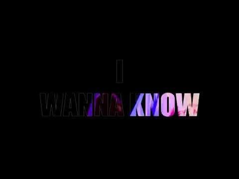 """I Wanna Know"" Teaser Trailer"