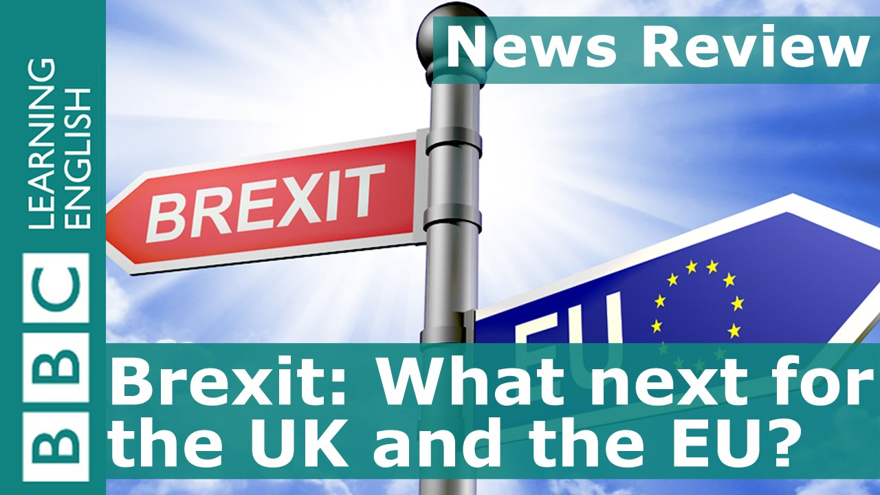 The News Review >> Bbc News Review Brexit What Next For The Uk And The Eu