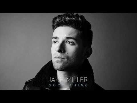 Jake Miller - Good Thing