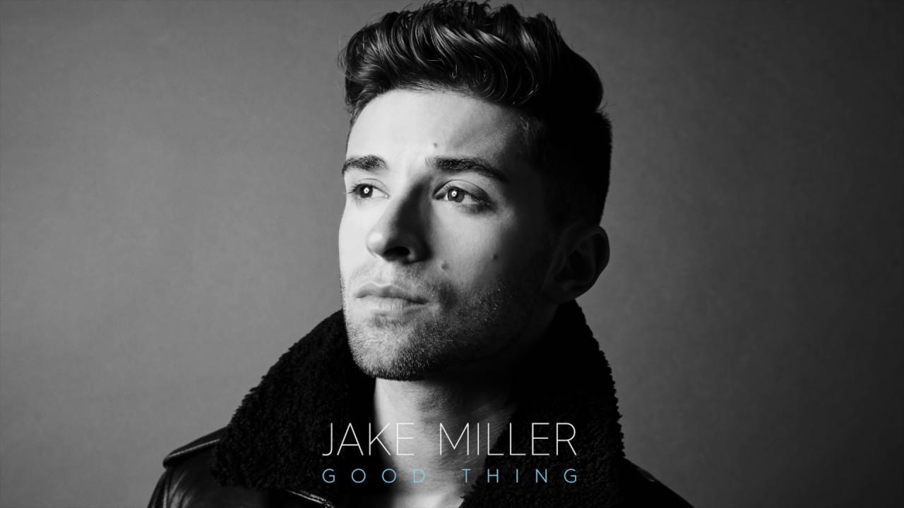 jake-miller-good-thing-jake-miller