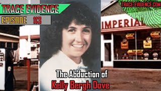 113 - The Abduction of Kelly Bergh Dove