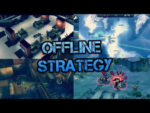 Top 15 Offline Strategy Games For Android & iOS