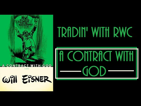 Tradin' WIth RWC: A Contract With God