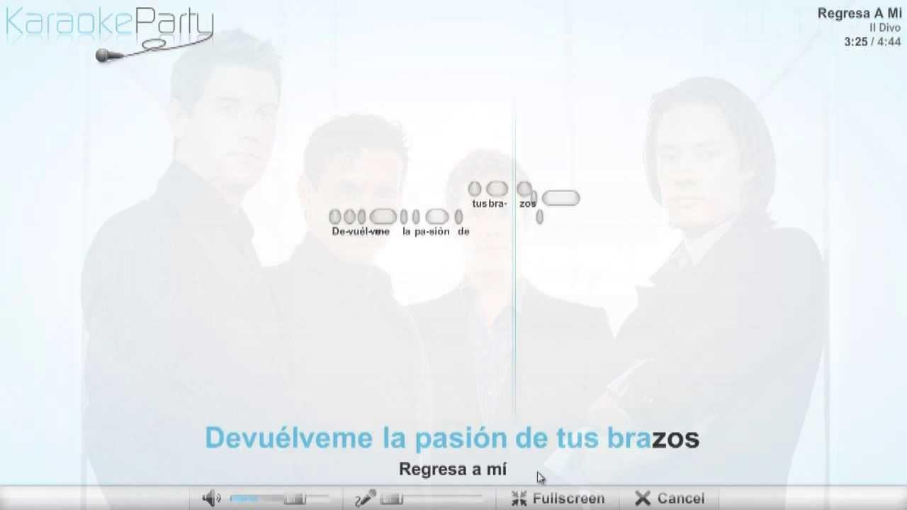 Il divo regresa a mi karaoke youtube for Il divo regresa a mi lyrics